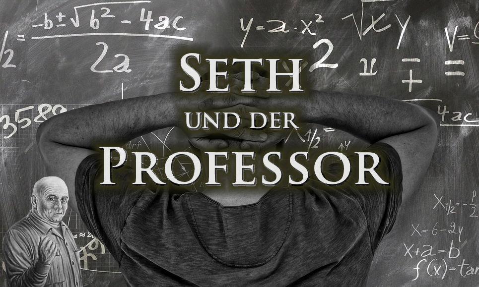 Jane und der Professor - Seth-Sitzung 832