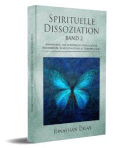 Spirituelle Dissoziation band 2